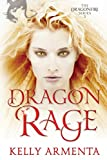 Dragon Rage (Dragonfire Series Book 2)