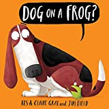 #1: Dog on a Frog?