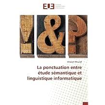La ponctuation entre étude sémantique et linguistique informatique
