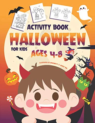 Halloween Activities For Pre K (Halloween Activity Book for Kids Ages 4-8: A Fun Kid Workbook Game For Learning, Coloring, Dot To Dot, Mazes, Word Search and)