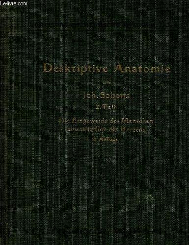 Lehmanns medizinische atlanten, band iii, atlas der deskriptiven anatomie des menschen, ii. abteilung: die eingeweide des menschen einschließlich des herzens