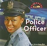 Police Officer, Dana Meachen Rau, 0761432388