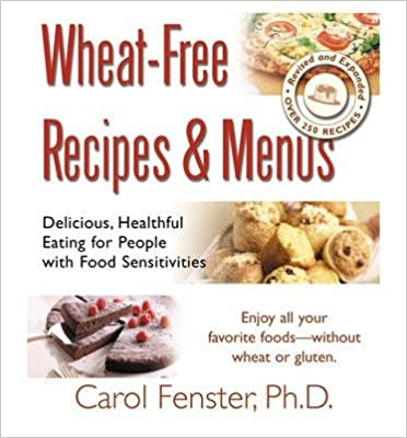Book [Wheat Free Recipes and Menus] (By: Carol Fenster) [published: July, 2013]