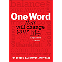 One Word That Will Change Your Life, Expanded Edition (English Edition)