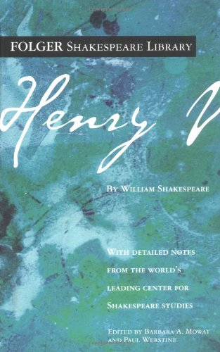 Henry V (Folger Shakespeare Library) (Much Ado About Nothing Loves Labours Won)