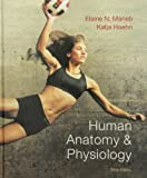 Human Anatomy and Physiology with MasteringA&P and Get Ready for A&P, Marieb, Elaine N. and Hoehn, Katja N., 0321851641
