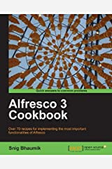 Alfresco 3 Cookbook Kindle Edition