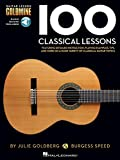 100 CLASSICAL LESSONS (Guitar Lesson Goldmine)