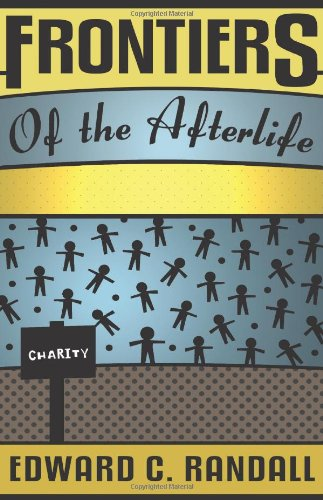 Frontiers of the Afterlife (Spiritualist Classics)