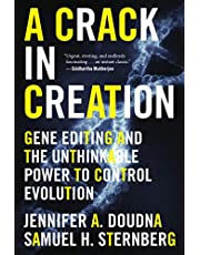 A Crack in Creation: Gene Editing and the Unthinkable Power to Control Evolution