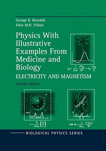 Physics With Illustrative Examples From Medicine and Biology: Electricity and Magnetism (Biological and Medical Physics, Biomedical Engineering)