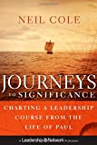 Journeys to Significance: Charting a Leadership Course from the Life of Paul