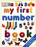 My First Number Book, Dorling Kindersley Publishing Staff, 0789492091