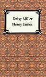 Daisy Miller, Henry James, 1420925172