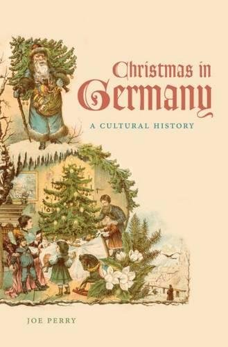 Christmas in Germany: A Cultural History