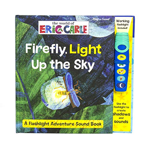 World of Eric Carle, Firefly, Light Up the Sky - Flashlight Pop-Up Adventure Book - Play-a-Sound - PI Kids -