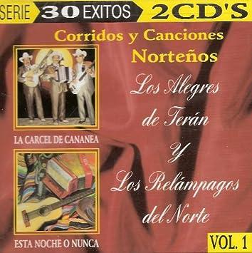 Alegres De Teran, Relampagos Del Norte - Corridos Y Canciones Nortenos 1 - Amazon.com Music