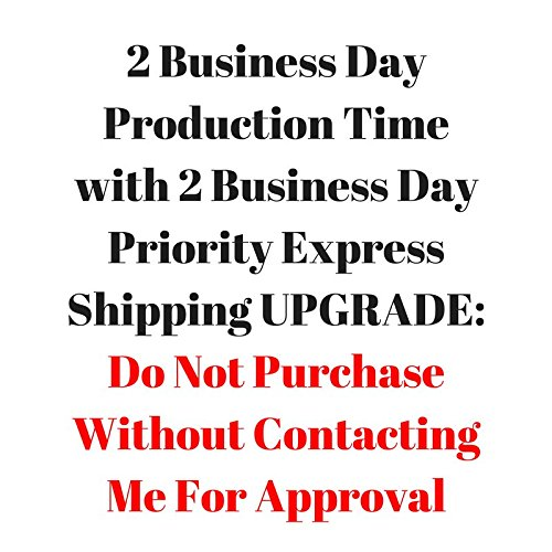 UPGRADE: 2 Business Day PRODUCTION TIME with 2 Business Day Priority Express - Shipping Times Priority