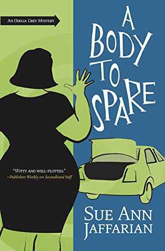 A Body to Spare (The Odelia Grey Mysteries Book 10)