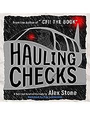 Hauling Checks: A Satirical Aviation Comedy