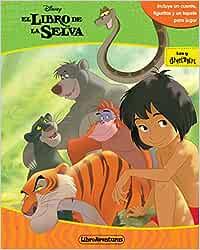 El libro de la selva. Libroaventuras: Incluye un cuento