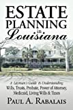 Estate Planning in Louisiana, Estate Planning for Life, 0979398207