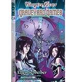 download ebook [ vampire kisses: graveyard games[ vampire kisses: graveyard games ] by schreiber, ellen ( author )sep-27-2011 paperback by schreiber, ellen ( author ) paperback 2011 ] pdf epub
