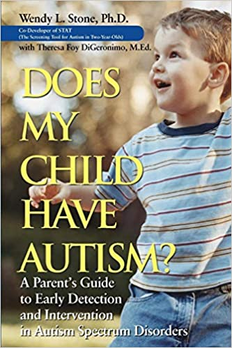 I Gave My Child Autism >> Does My Child Have Autism A Parents Guide To Early Detection And