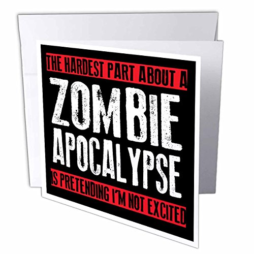 3dRose EvaDane - Funny Quotes - The hardest part about a zombie apocalypse, 12 Greeting Cards with envelopes (gc_193279_2) ()