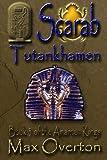 The Amarnan Kings, Book 3: Scarab - Tutankhamen (Volume 3)