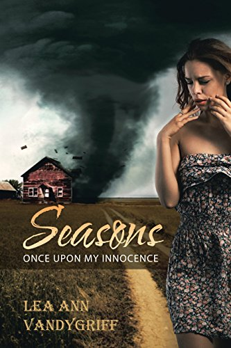 Seasons: Once Upon My Innocence by [Vandygriff, Lea Ann]