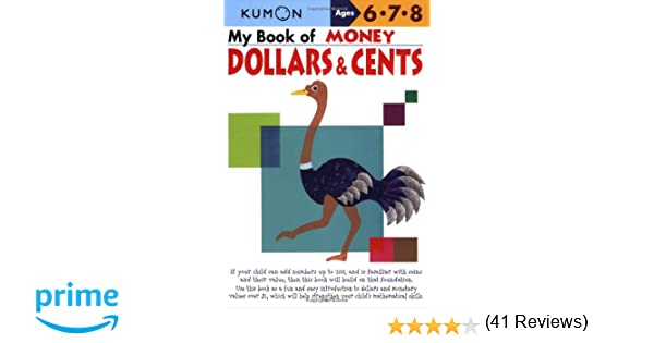 My Book of Money: Dollars and Cents: Kumon Publishing, Kumon ...