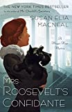 Mrs. Roosevelt's Confidante: A Maggie Hope Mystery (Maggie Hope Mysteries)