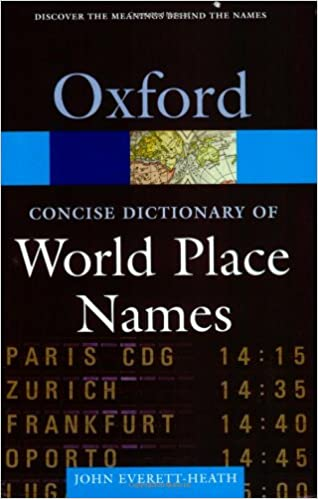 Concise Oxford Dictionary of World Place-Names