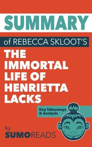 Summary of Rebecca Skloot's The Immortal Life of Henrietta Lacks: Key Takeaways & Analysis (The Immortal Life Of Henrietta Lacks Analysis)