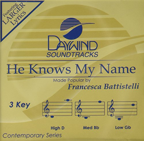 He Knows My Name [Accompaniment/Performance Track] (Daywind Soundtracks) - Name Accompaniment Cd