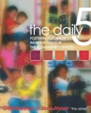 img - for The Daily Five by Boushey, Gail, Moser, Joan (January 1, 2006) Paperback book / textbook / text book