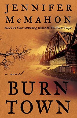 Burntown: A Novel