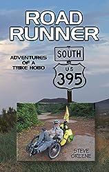 Road Runner: Adventures of a Trike Hobo