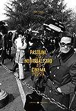 capa de Pasolini, do neorrealismo ao cinema poesia