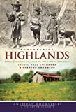 Remembering Highlands, Isabel Hall Chambers and Overton Chambers, 1596297913