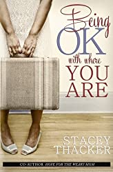 Being OK with Where You Are