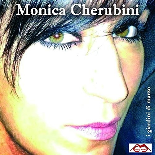 I Giardini Di Marzo By Monica Cherubini On Amazon Music