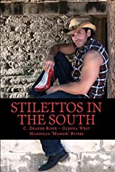 STILETTOS IN THE SOUTH (The Stiletto Series Book 5)