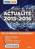 Actualité 2015-2016 - Concours et examens 2016 - Tous les évènements incontournables
