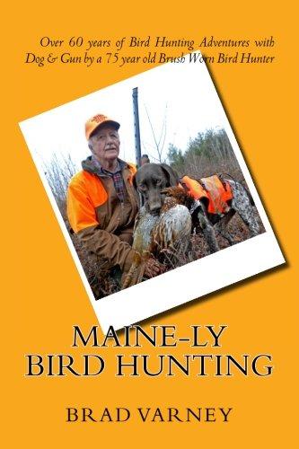 Maine-ly Bird Hunting