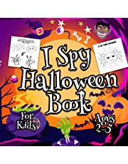 I Spy Halloween Book For Kids: A Cute and Fun Halloween Activity Game Book For Toddlers and Preschoolers Ages 2-5 To Learn The Alphabet With Guessing and Coloring!