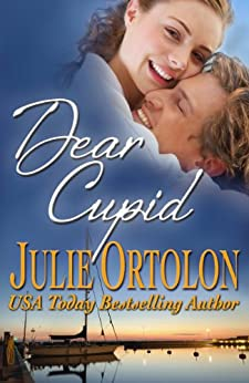 Dear Cupid (Texas Heat Wave Series Book 2) by [Ortolon, Julie]
