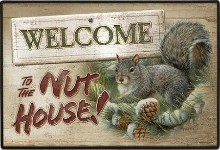 come Mat Welcome to the Nuthouse (Welcome Nuthouse)