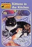 Kittens in the Kitchen, Ben M. Baglio, 0613082001